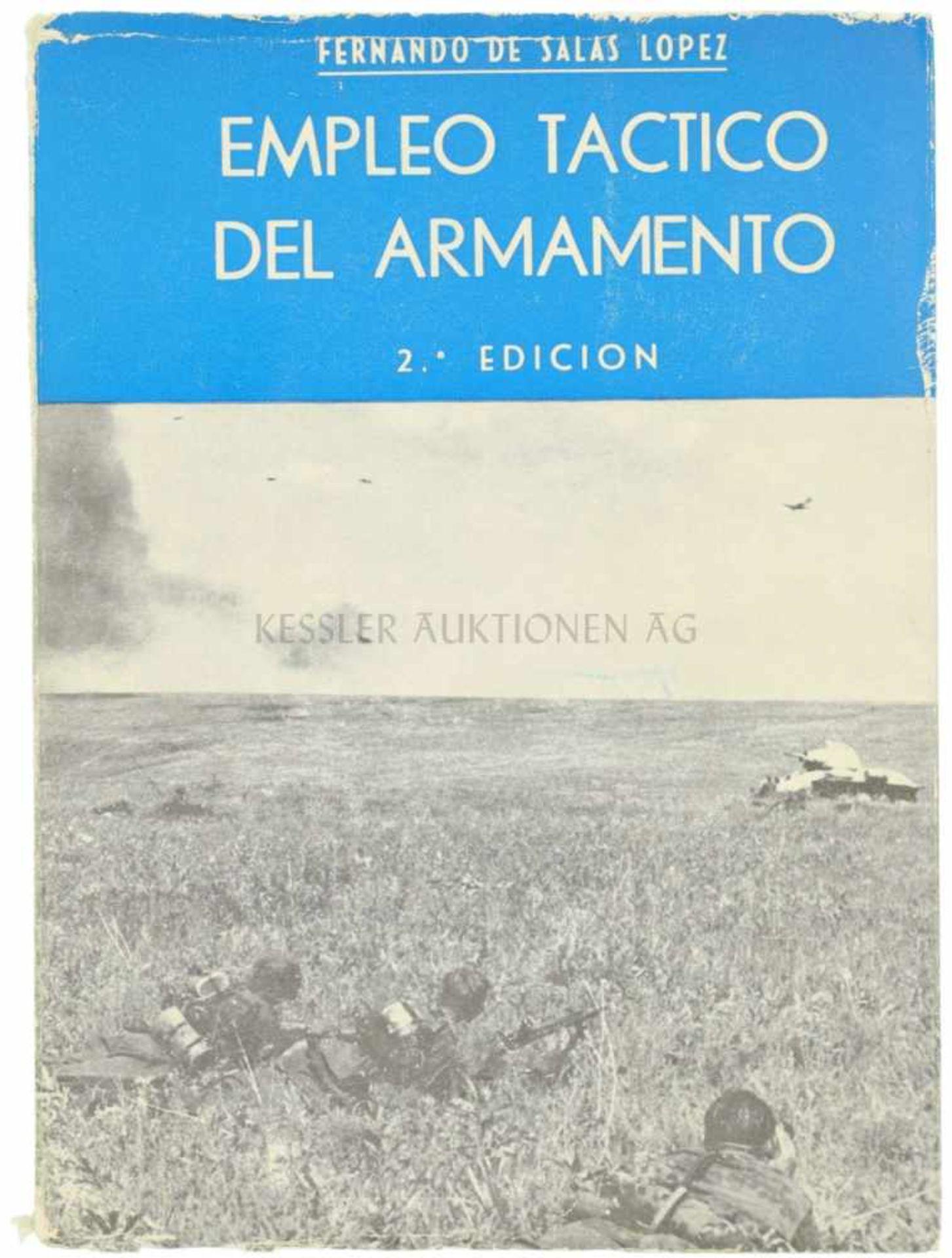 Empleo Tactico Del Armamento 2. Auflage, Autor Fernando De Salas Lopez, 1115 Seiten, in spanischer