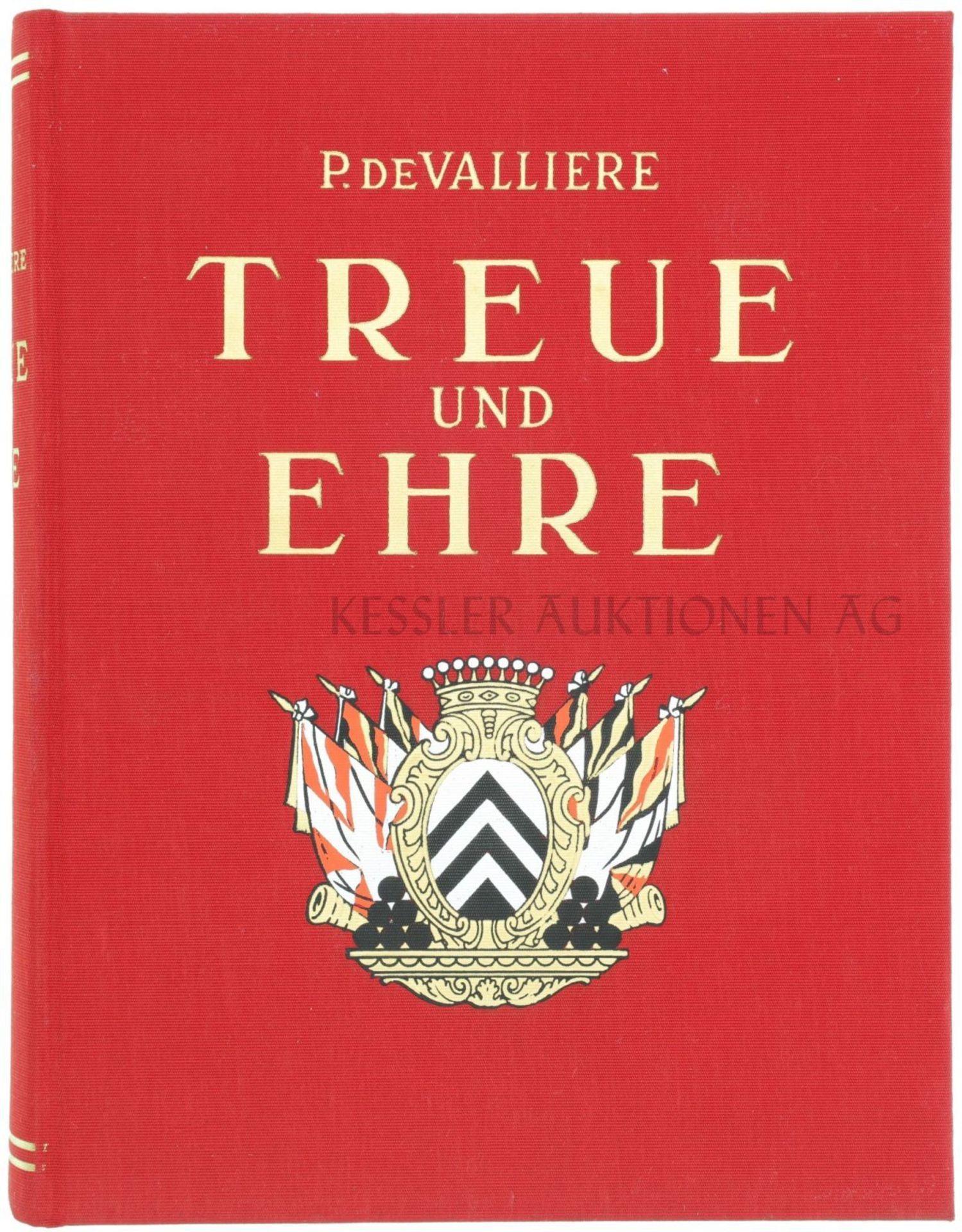 Treue und Ehre, Geschichte der Schweizer in fremden Diensten Autor Hauptmann De Valliere. 736