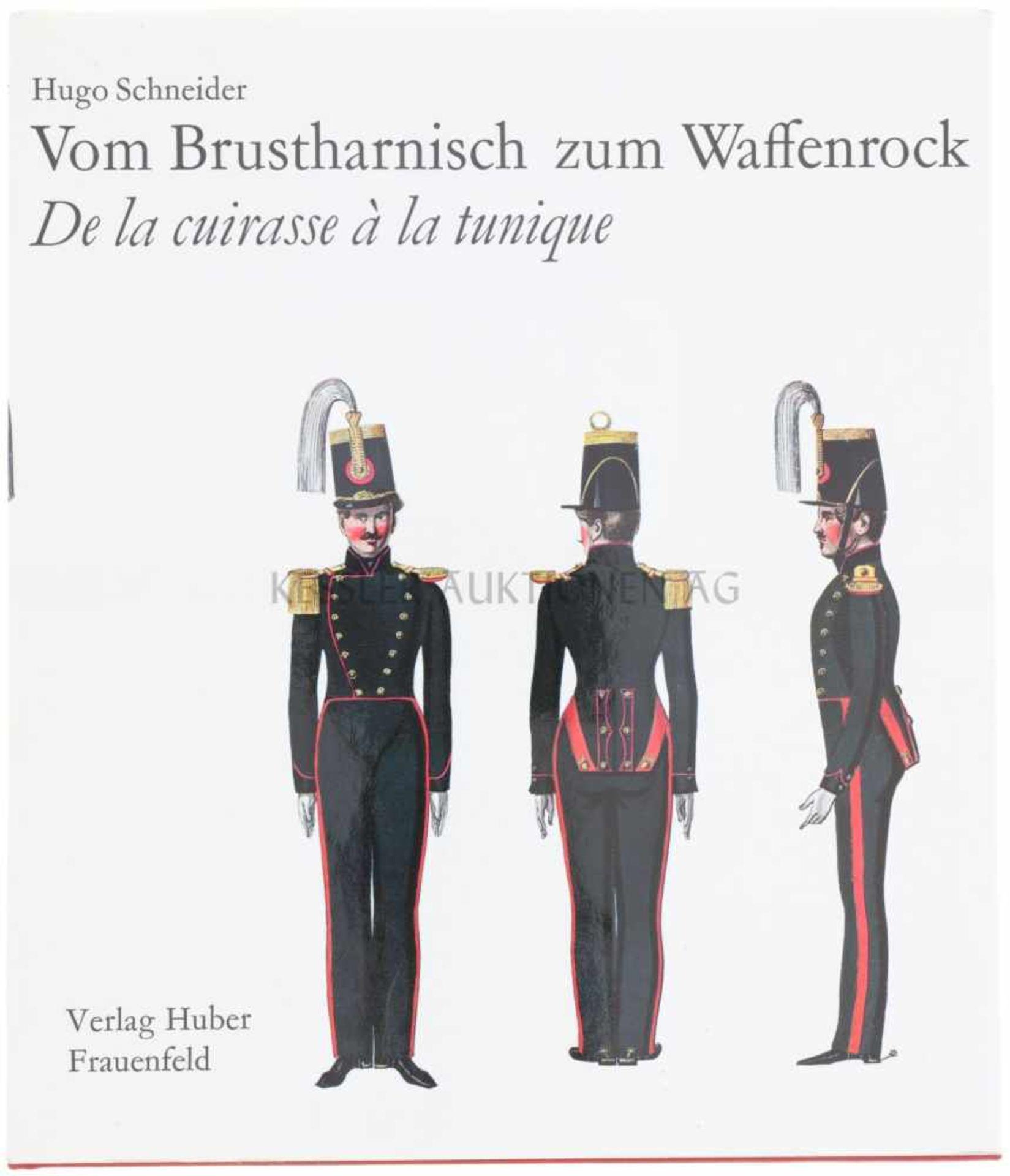 """Vom Brustharnisch zum Waffenrock Autor Dr. Hugo Schneider. Dieses Buch behandelt das """"Wehrkleid"""