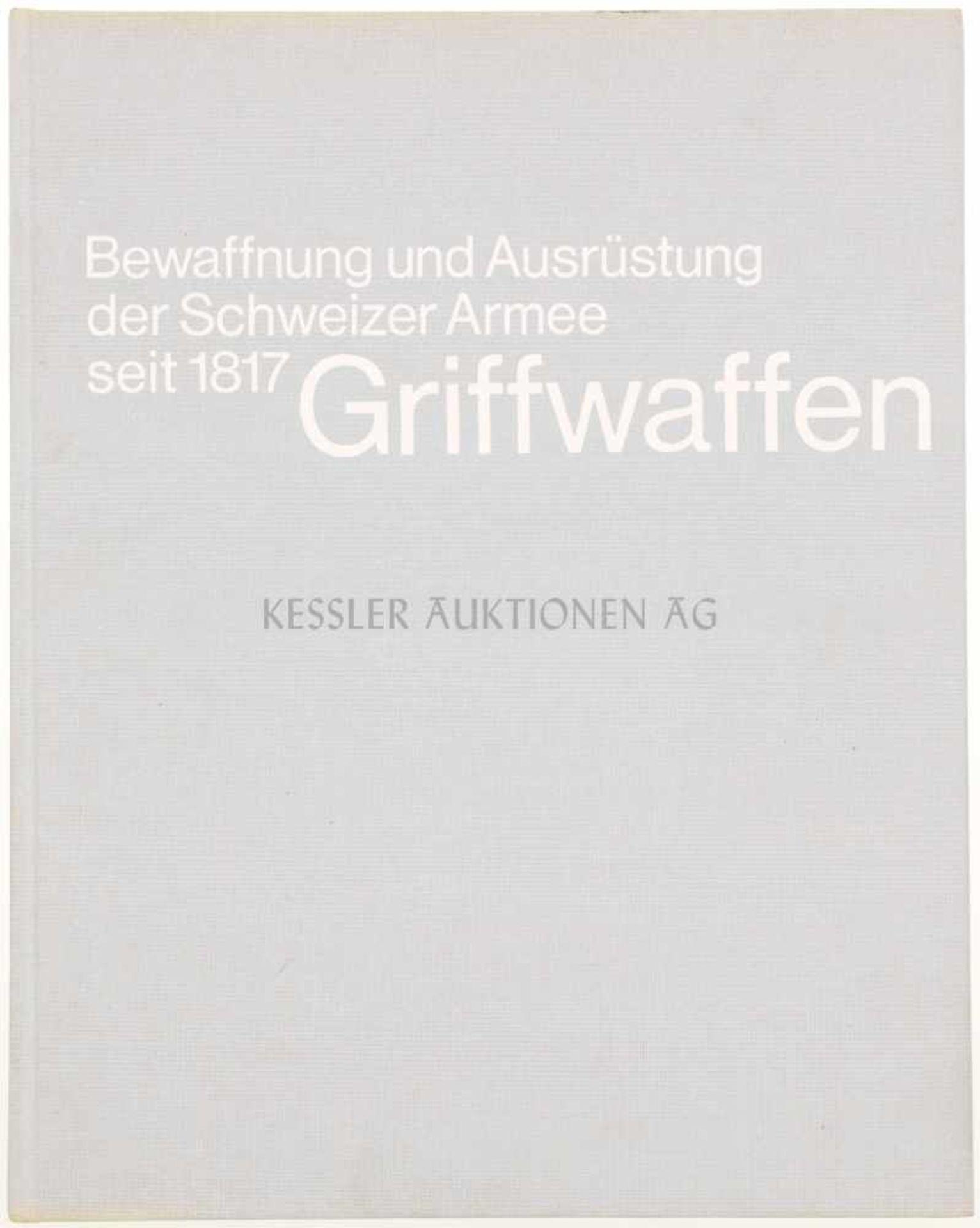 """Los 14 - Griffwaffen, Band 7 aus der Reihe """"Bewaffnung und Ausrüstung der Schweizer Armee seit 1817"""" Autoren:"""