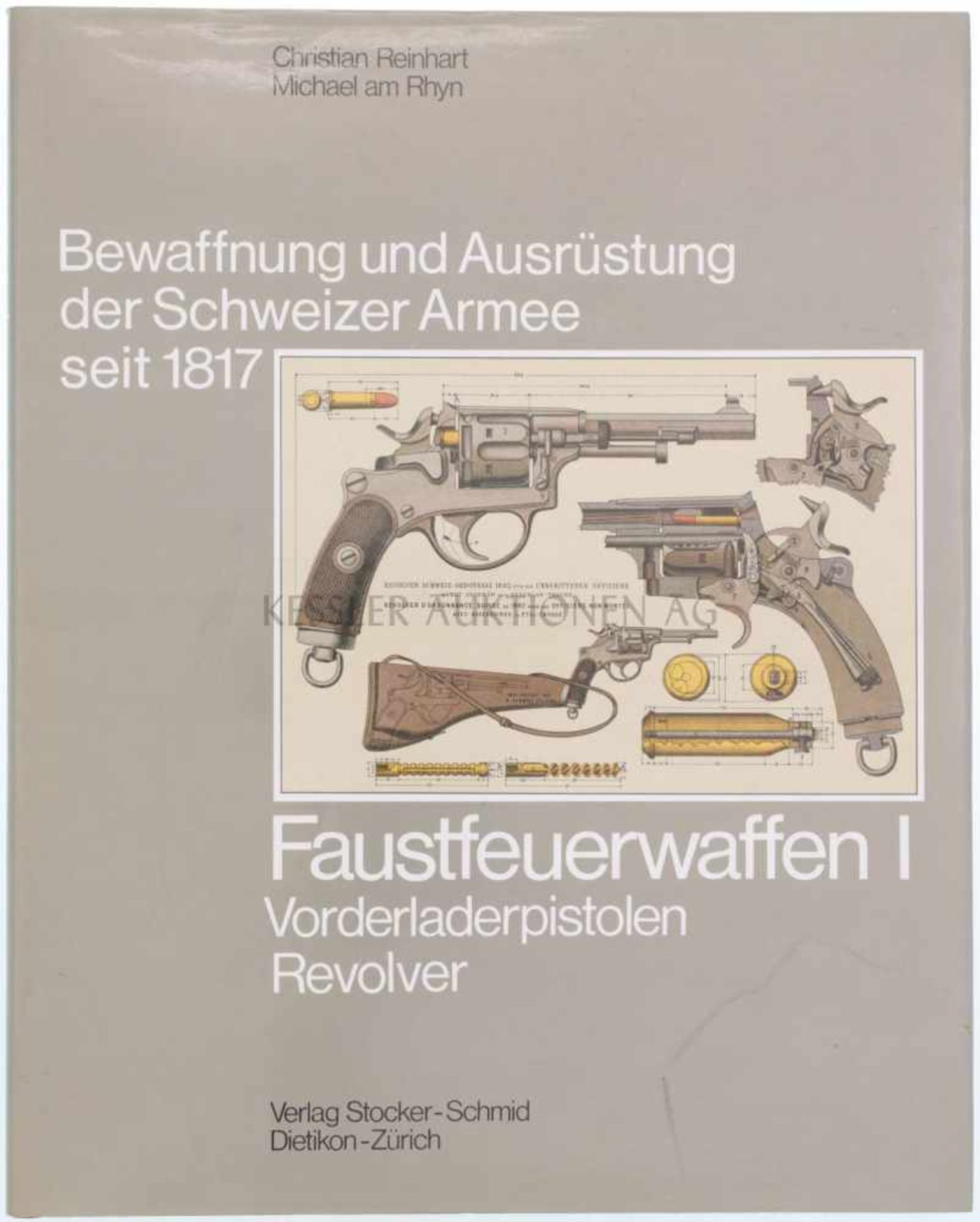 """Faustfeuerwaffen I, Band 5 aus der Reihe """"Bewaffnung und Ausrüstung der Schweizer Armee seit 1817"""""""