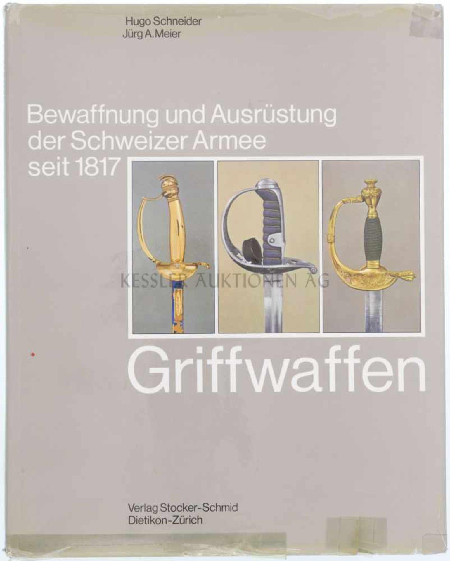"""Los 12 - Griffwaffen, Band 7 aus der Reihe """"Bewaffnung und Ausrüstung der Schweizer Armee seit 1817"""" Autoren:"""
