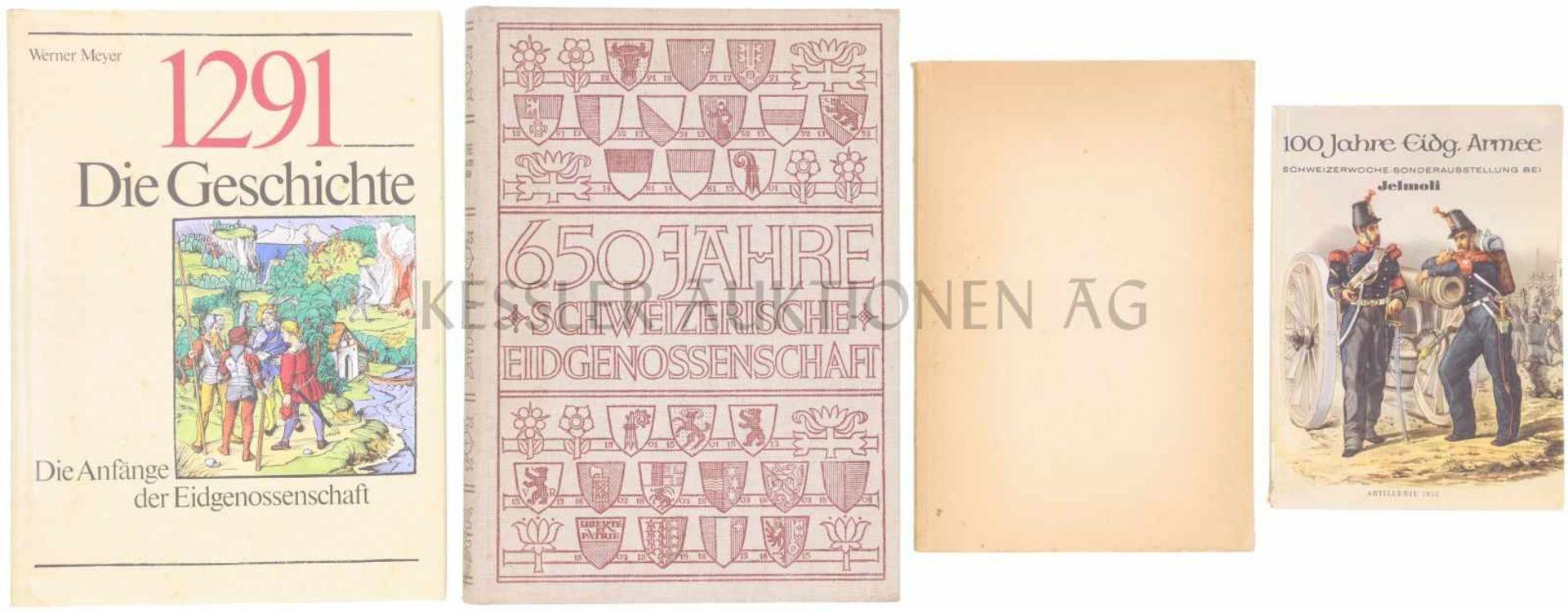 Los 10 - Konvolut von 4 Büchern 1. 100 Jahre Eidg. Armee. Schweizerwoche-Sonderausstellung bei Jelmoli. 2.