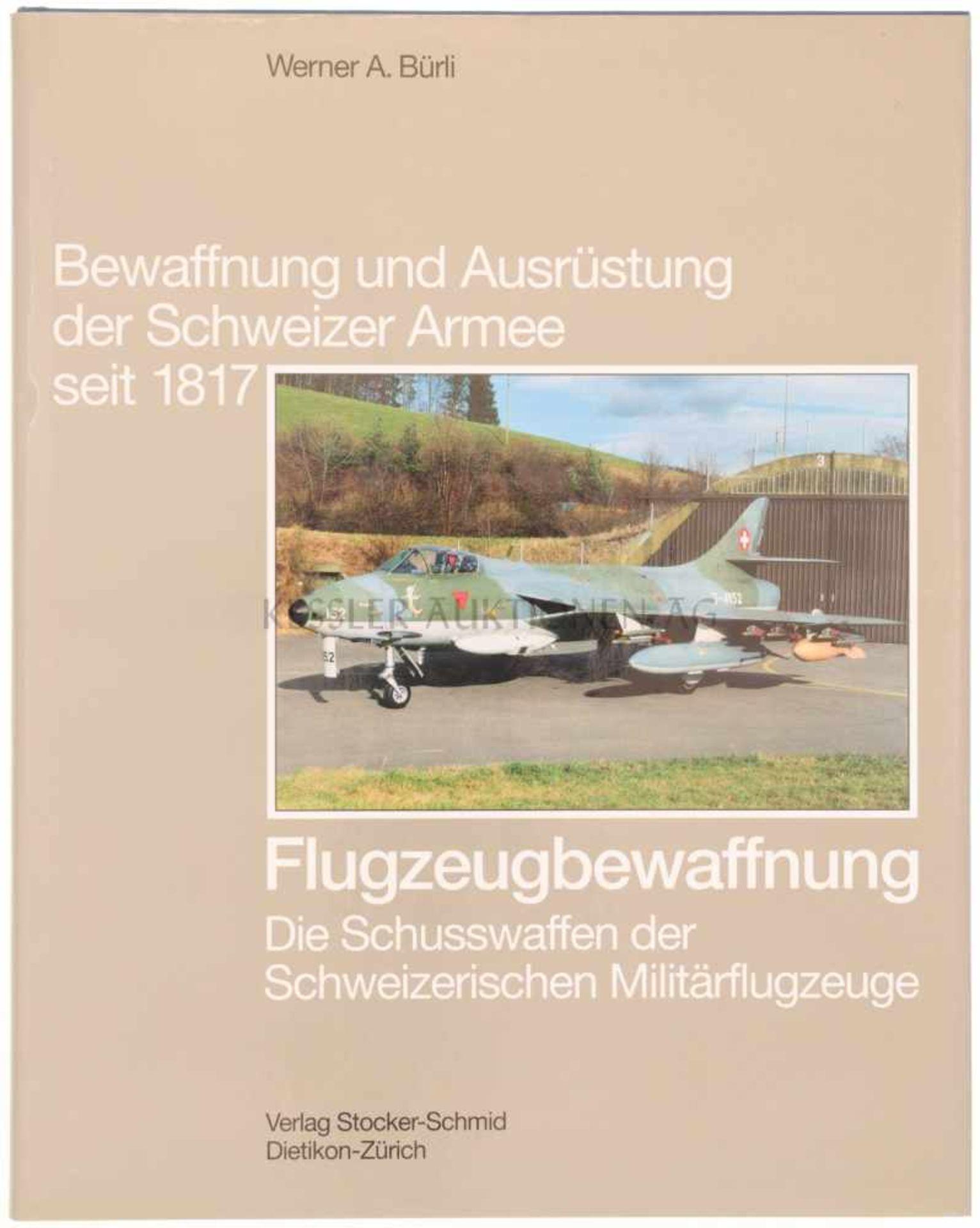 Los 34 - Buch, Bewaffnung und Ausrüstung der Schweizer Armee seit 1817 Band 1, Flugzeugbewaffnung, Die