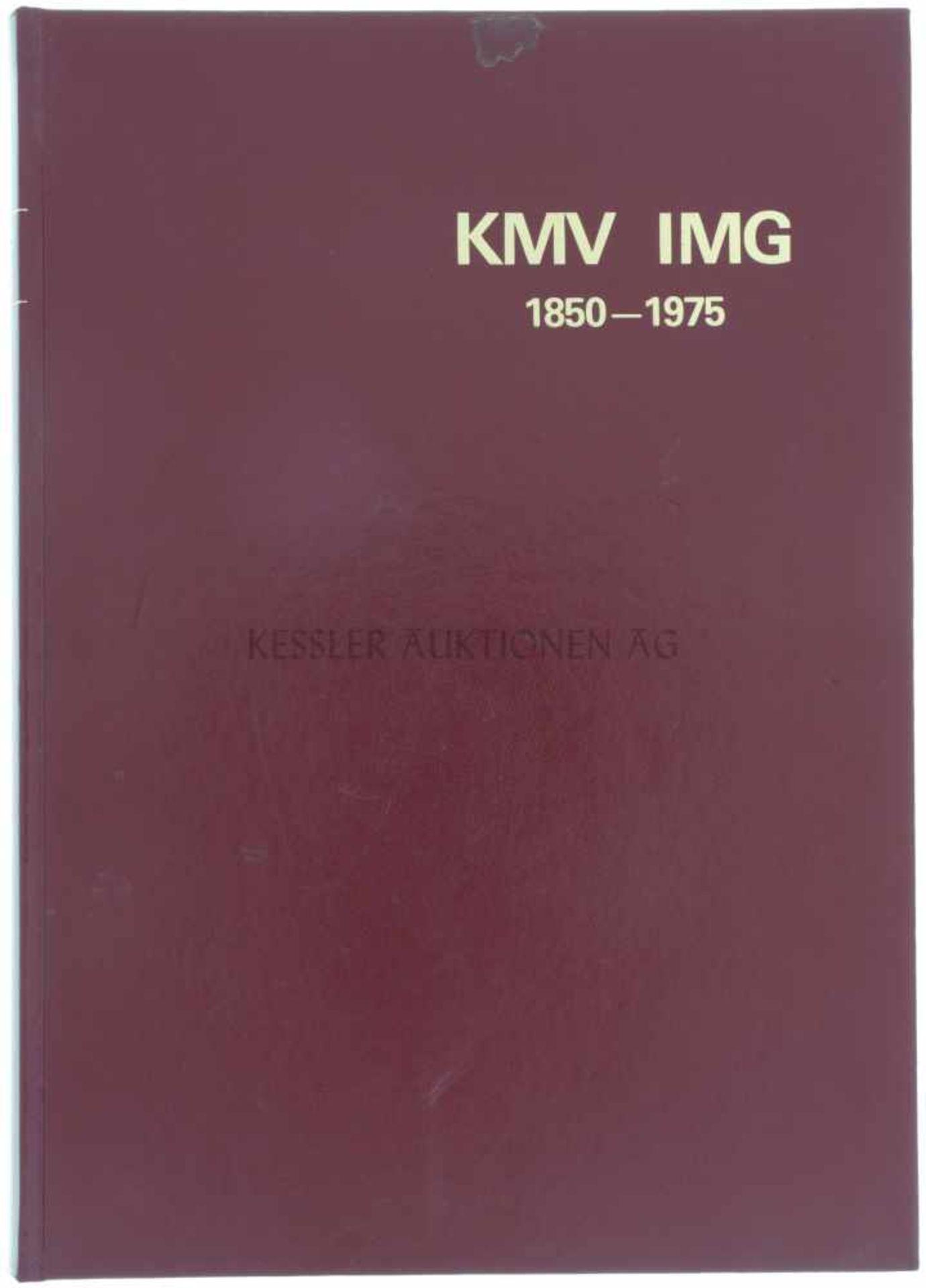 Die Geschichte der Kriegsmaterialverwaltung, 1850-1975 Herausgeber KMV, Autoren Albert Brunisholz