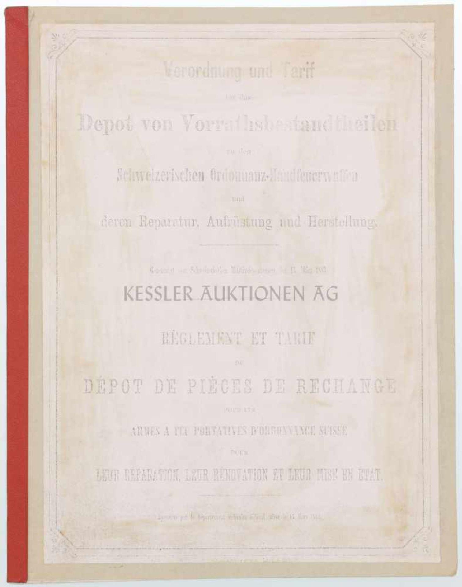 """Los 53 - Büchsenmacher Tarif 1883 Nachdruck """"Verordnung und Tarif für das Depot von Vorrathsbestandtheilen zu"""