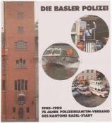 Die Basler Polizei 75 Jahre Polizeibeamten-Verband des Kantons Basel-Stadt, 1905-1980. Dokumentation