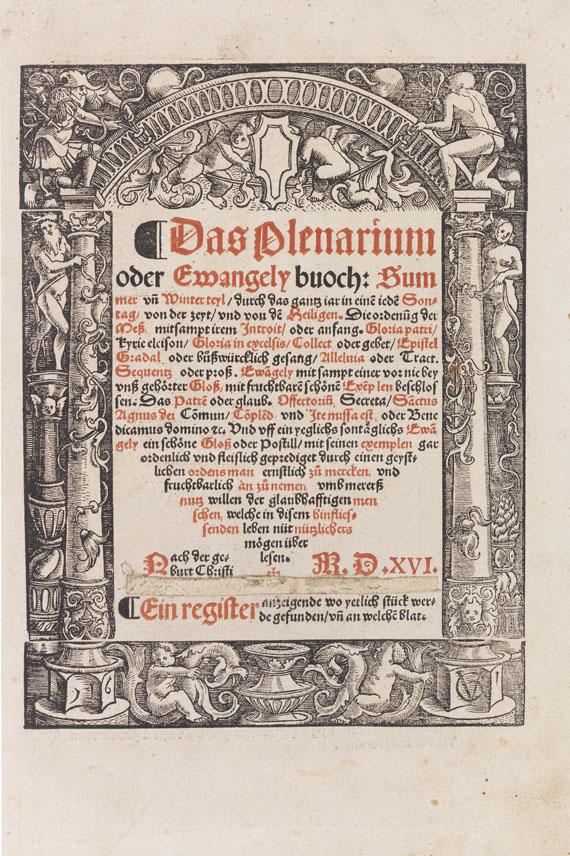 Lot 14 - Das Plenarium oder Ewangely buoch: Summer und Winter teyl, durch das gantz iar in einen ieden