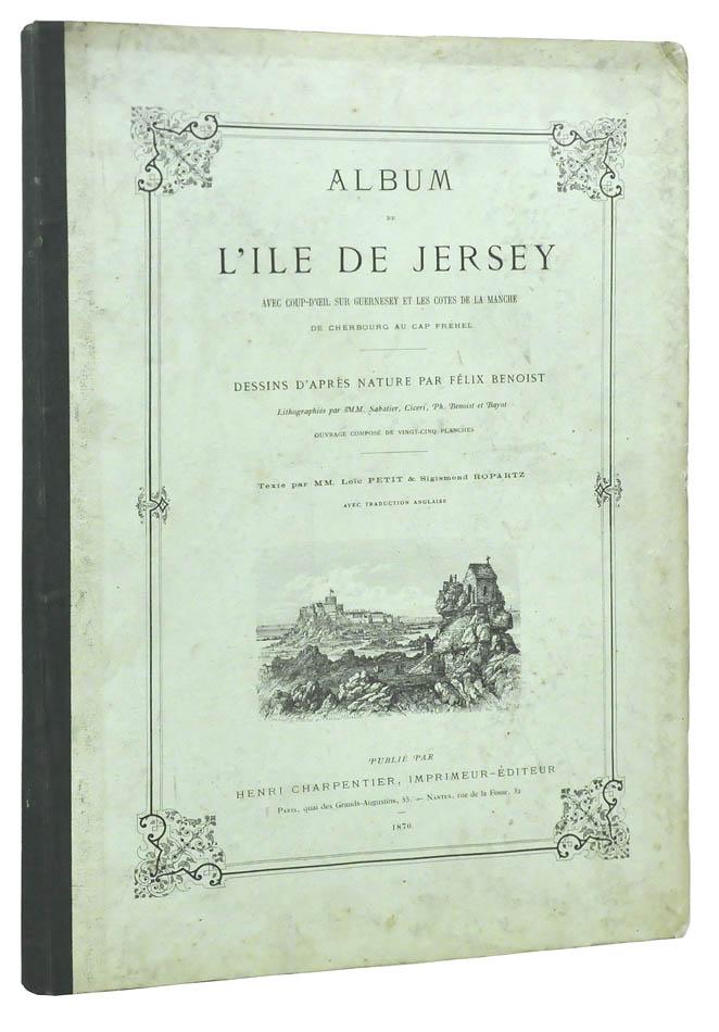 Lot 10 - BENOIST, Felix. Album de L'Ile de Jersey