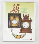 Auf der Höhe Zur Geschichte der Uhrmacherei in der Region Eisenach im Schwarzwald. Ekkehard