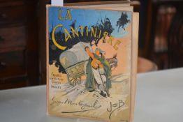 MONTORGUEIL (Georges). La Cantiniere France son Histoire, Imagee par Job, Paris, Charaway,