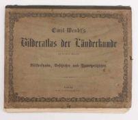 Wendt, EmilBilderatlas der Länderkunde...mit besonderer Rücksicht auf Völkerkunde, Geschichte und
