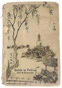 Guide to Peking and its Environs Near & Far By Fei-Shi