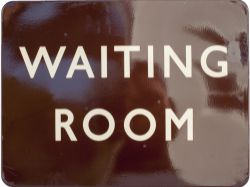 BR(W) FF enamel sign WAITING ROOM. In very good condition with a small repair, measures 24in x 18in.