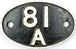 Shedplate 81A Old Oak Common 1950-1973 with a sub shed of Southall 1968-1973. Face restored rear