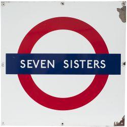 London Underground enamel target / Bullseye sign SEVEN SISTERS measuring 24in x 24in. In good