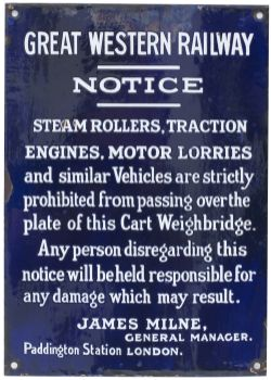 GWR enamel sign NOTICE STEAM ROLLERS TRACTION ENGINES MOTOR LORRIES etc signed James Milne General