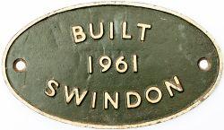 Diesel worksplate BUILT 1961 SWINDON ex BR Class 03 0-6-0 Diesel Locomotive from the number range