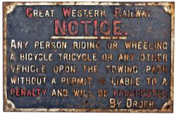 GWR cast iron sign GREAT WESTERN RAILWAY. NOTICE ANY PERSON RIDING OR WHEELING A BICYCLE OR ANY