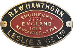 Worksplate R&W HAWTHORN LESLIE & CO LTD ENGINEERS NEWCASTLE ON TYNE 3133 1915. ex 0-6-0 ST