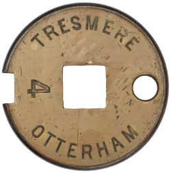 Tyers No 6 Single Line brass & steel Tablet TRESMERE - OTTERHAM 4. Ex London and South Western