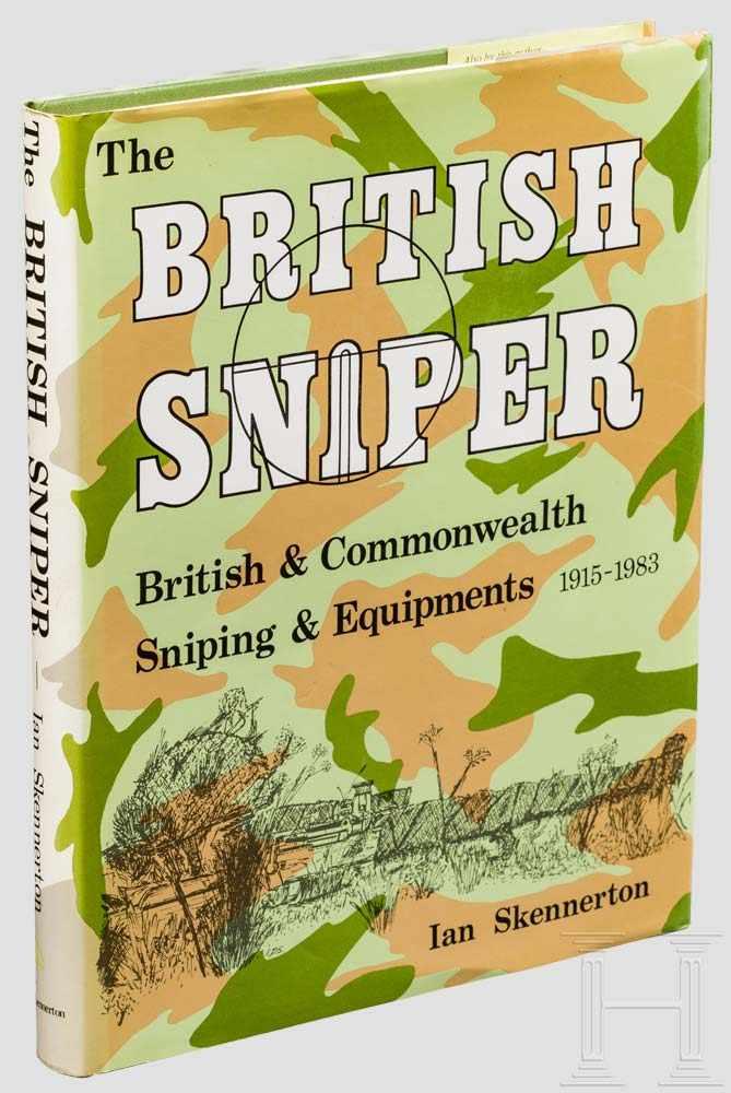 "Lot 4 - Ian Skennerton, ""The British Sniper"" National Libray of Australia, First Edition 1984, ISBN 0"