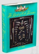 """Lot 5 - Wilson, """"The Book of Colt Firearms"""" 1. Auflage von 1971, mit über 608 reich bebilderten Seiten und"""