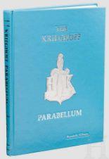 Lot 11 - R. Gibson, The Krieghoff Parabellum Ausgabe von 1988, über 280 reich bebilderte Seiten mit neun