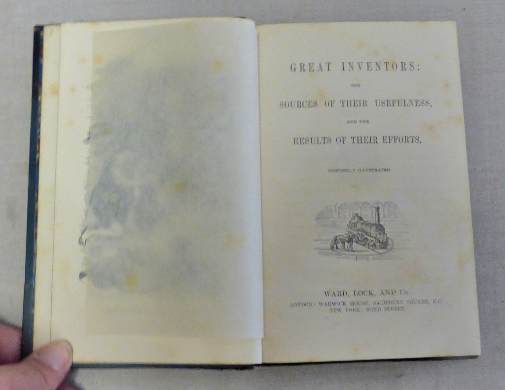 Lot 36 - Great Inventors: The Sources of Their Usefulness, and the Results of Their Efforts. Profusely