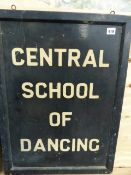 A HAND PAINTED WOODEN SIGN WITH WROUGHT IRON BRACKET, CENTRAL SCHOOL OF DANCING
