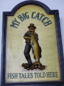 A VINTAGE STYLE SIGN, MY BIG CATCH AND TWO OTHERS.
