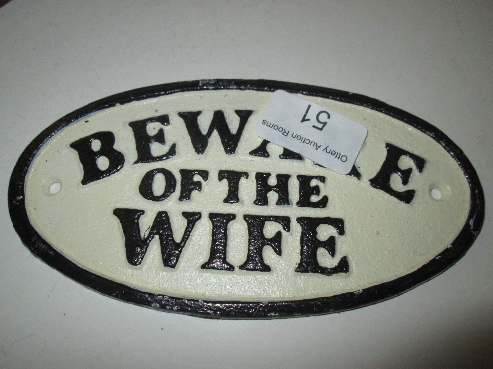 Lot 51 - Cast iron sign : Beware of the Wife