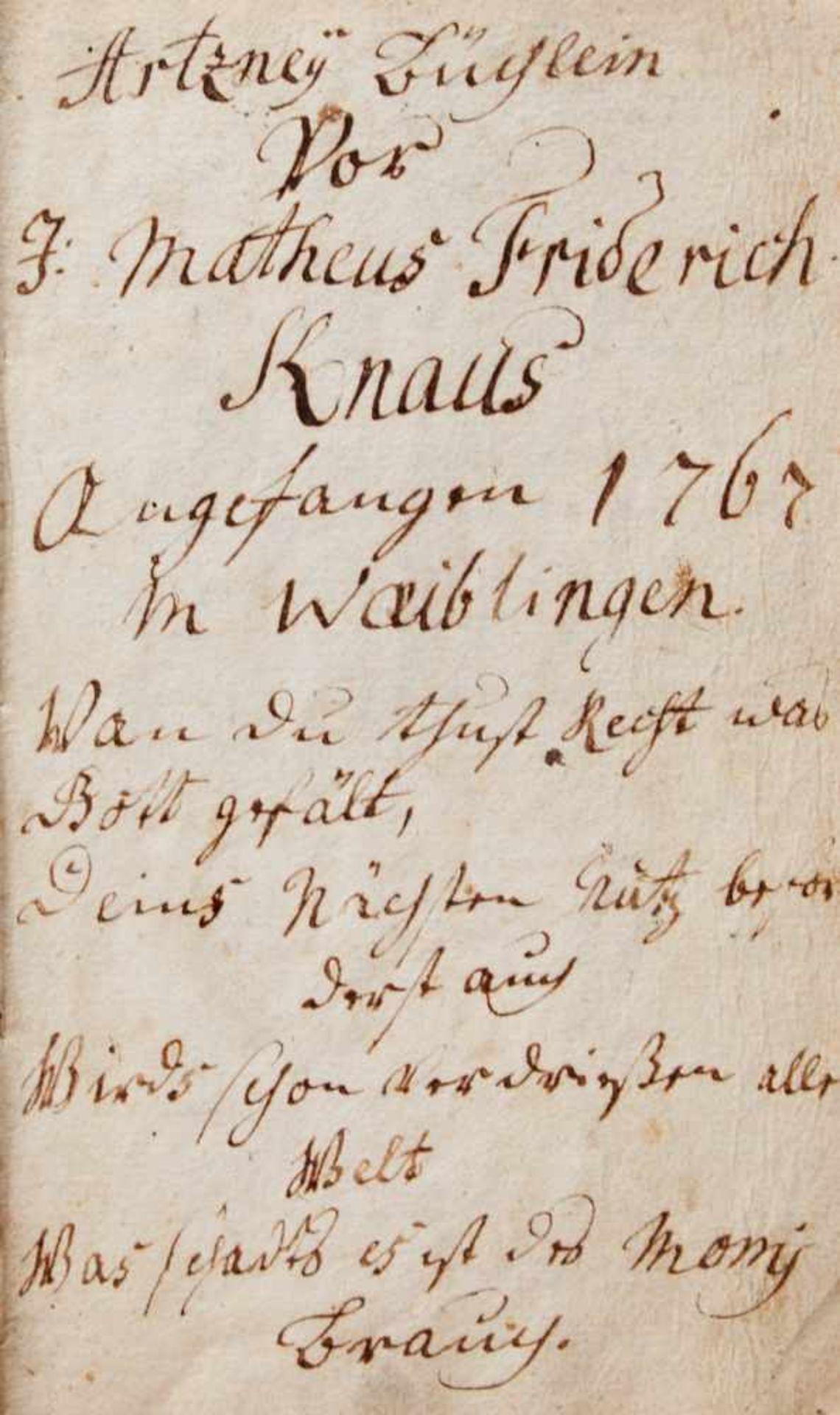"""""""Artzney Büchlein vor J. Matheus Friderich Knaus"""".Deutsche Handschrift auf Papier. Dat. - Bild 2 aus 4"""