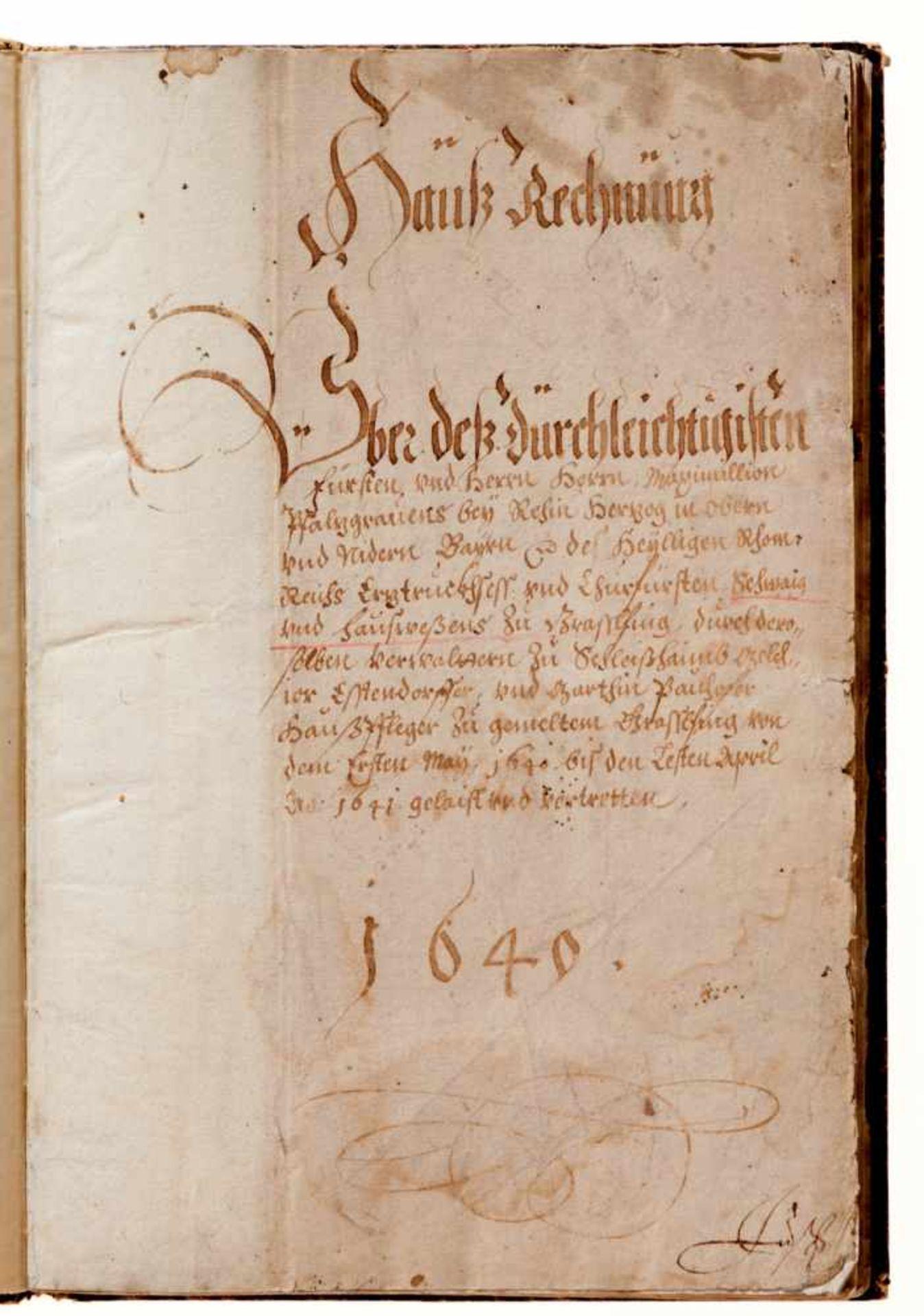 """Grasslfing- """"Hauß Rechnung"""". Deutsche Handschrift auf Papier.Dat. Graßlfing, 1. 5. 1640 - 30. 4. - Bild 2 aus 5"""