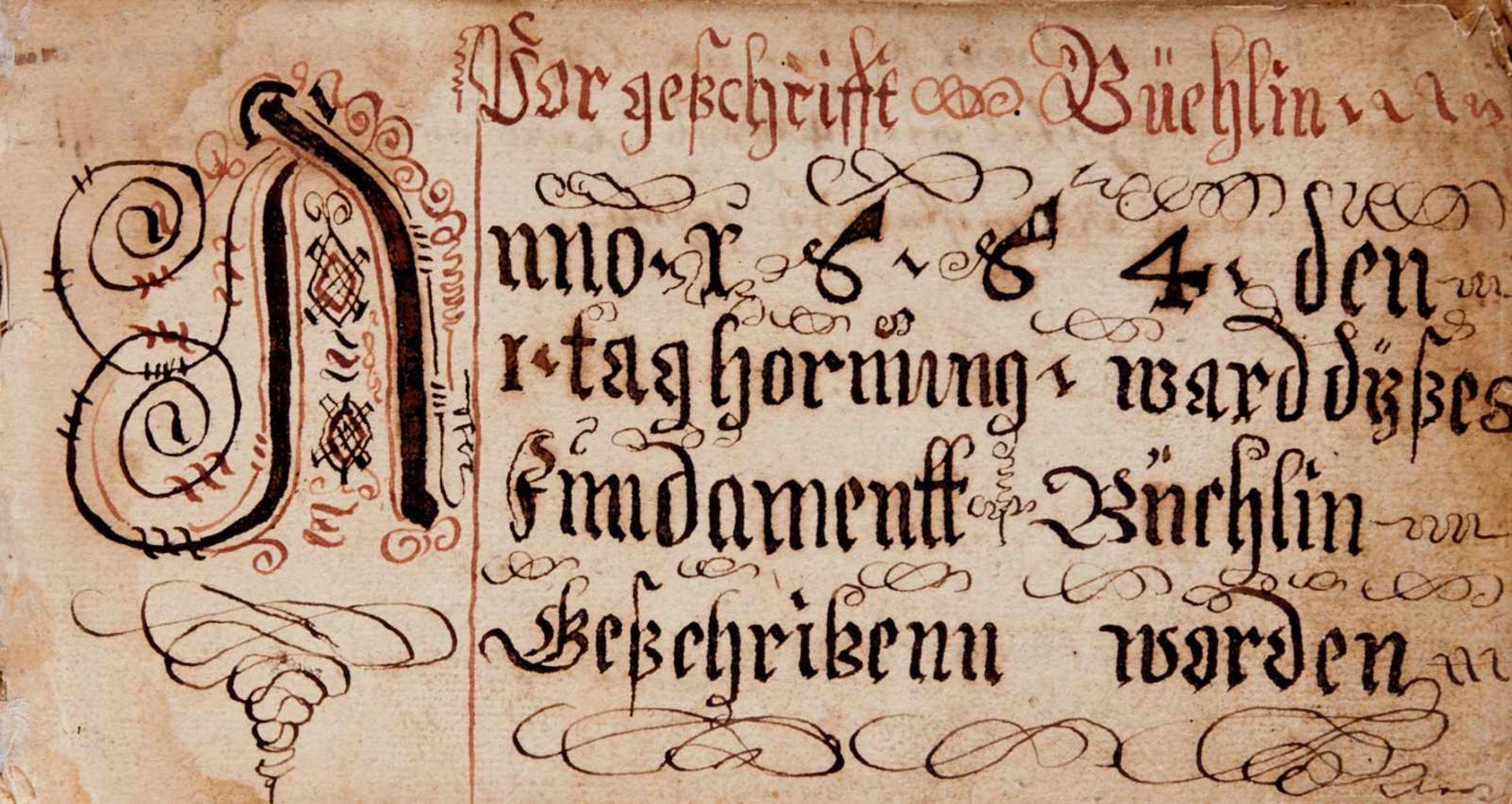 """Schriftmusterbuch- """"Vorgeschrifft Büchlin"""". Deutsche Handschrift auf Papier. WohlDeutschland, dat."""