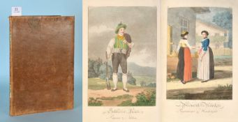 """Rheinwald, J.L.C. """"Baierische Volkstrachten""""1./2. Lieferung in 1 Buch, 12 handcolor. Aquatinta-"""