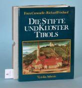 """Caramelle, F. u. Frischauf, R. """"Die Stifte und Klöster Tirols""""zahlr., meist farb. Abb., 279 S.,"""