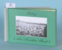 """Fliegauf, Karl """"Peiting in alten Ansichten"""", 2 Bände73/76 Abb., Europäische Bibliothek,"""