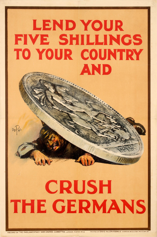 Lot 5 - War Poster Crush The Germans War Loan WWI UK Lend Your five Shillings