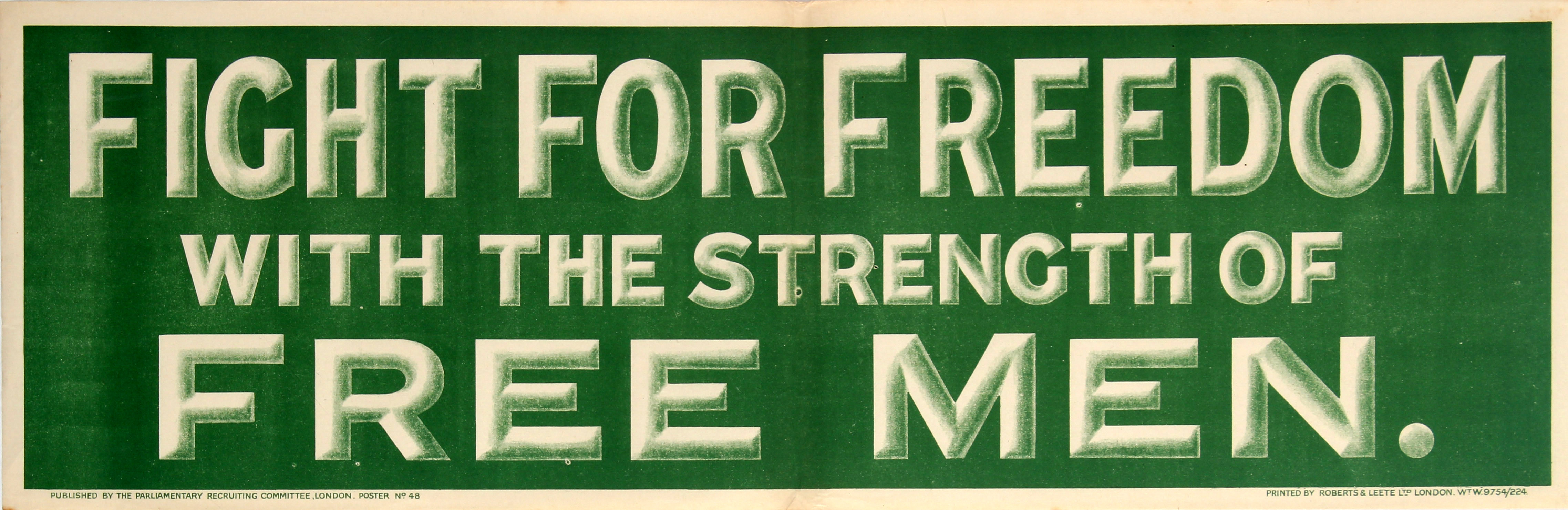 Lot 7 - War Poster Fight for Freedom with the Strength of Free Men WWI