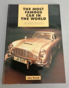 "James Bond 007 book ""The Most Famous Car In The World"" by Dave Worrall, this copy is signed by"