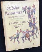 """""""Die zwölf Handwerker"""" Johannes Trojan, Bilder von Paul Hey, Verlag Neufeld & Henius Berlin 1910,"""