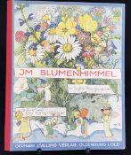 """""""Im Blumenhimmel"""" Sophie Reinheimer, Verlag Gerhard Stalling Oldenburg 1929, bebildert, sehr guter"""
