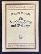"""""""Die deutsche Sitten und Bräuche"""" Eugen Mogk, Bibliographisches Institut Leipzig und Wien 1921,"""