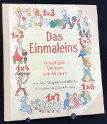 """""""Das Einmaleins"""" Toni Wagner-Schilffarth, Dr.Trenkler-Verlag Leipzig, ca. 30er Jahre, guter Zust."""