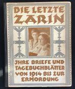 """""""Die letzte Zarin"""", Briefe und Tagebuchblätter bis zur Ermordung, Joachim Kühn, Ullstein Verlag"""