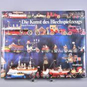 """,,Die Kunst des Blechspielzeuges"""", David Pressland, Orell Füssli Verlag Zürich 1976, 2. Unveränd."""