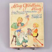 """""""Kling Glöcklein Kling"""", Lustige Reime und fröhliche Lieder f. Mutter und Kind, C. Wolfarth,"""