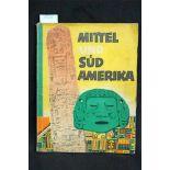 Sammelbilderalbum, Mittel- und Südamerika, Margarine Union AG Hamburg, Sanella-Bilder 1952, 71 S.,