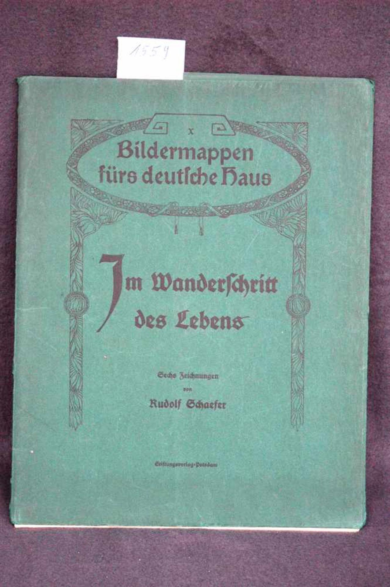 Bildermappen fürs deutsche Haus, Im Wanderschritt des Lebens, sechs Zeichnungen von Rudolf Schaefer